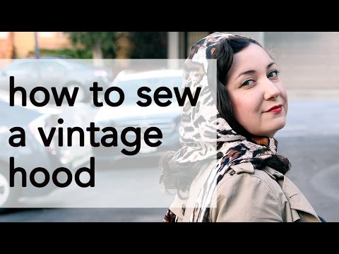 How to Sew a Vintage 40s Hood   Vintage on Tap