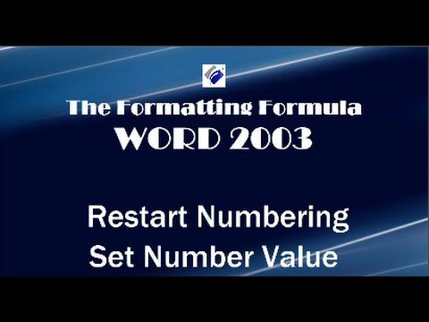 Word 2003   Restart Numbering and Set Number Value