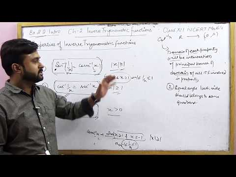 Properties of Inverse Trigonometric Functions | Ex 2.2 Intro NCERT XII Math's (Part 1)