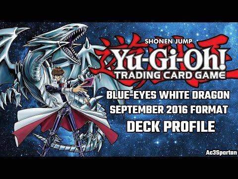 Yu-Gi-Oh! - Blue-Eyes White Dragon Deck Profile - September 2016 Format