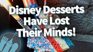 Disney Desserts Have Lost Their Minds!