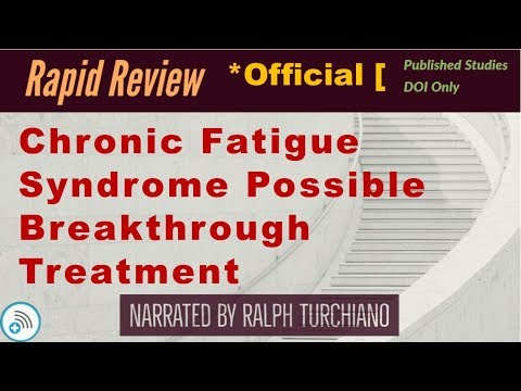 Chronic Fatigue Syndrome Possible Breakthrough Treatment