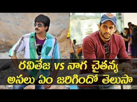 Download Raviteja vs Naga Chaitanya Tollywood Latest News
