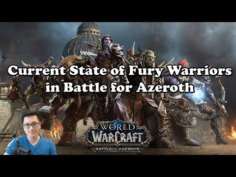Current State of Fury Warriors in Battle for Azeroth Beta - World of Warcraft
