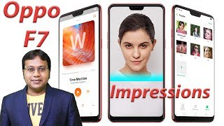 Oppo F7 Unboxing Impressions Review