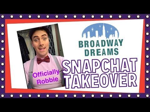 Broadway Dreams Foundation SNAPCHAT Takeover