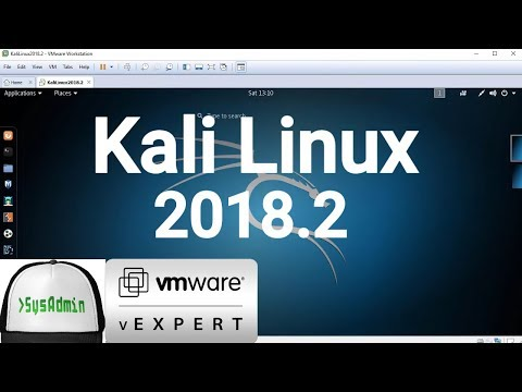 How to Install Kali Linux 2018.2 + VMware Tools + Review on VMware Workstation [2018]