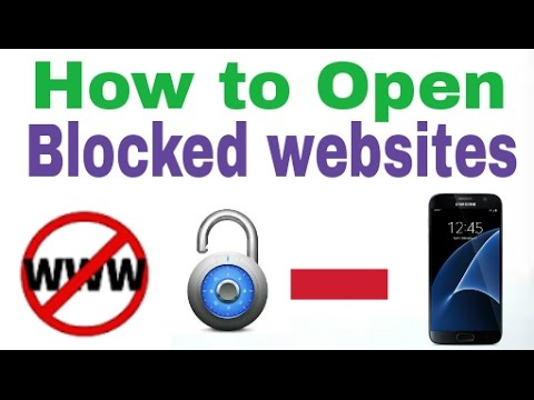 how to open blocked websites in android