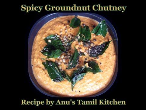 Spicy Peanut Chutney/Verkadalai Chutney (Tamil)   Anu's Tamil Kitchen