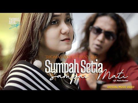 Download Lagu Thomas Arya Sumpah Setia Sampai Mati feat Fany Zee Mp3