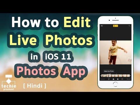 How to Edit Live Photos in iOS 11 - iPhone, iPad. HINDI