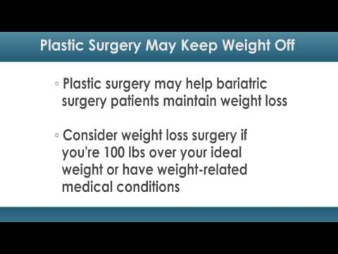 Plastic Surgery May Keep Weight From Coming Back