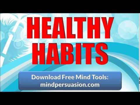 Healthy Habits   Mental Physical Spiritual Health   Awakened Life
