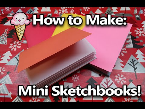 How to Make your own Easy Sketchbooks!  mini Travel sketchbooks or notebooks.