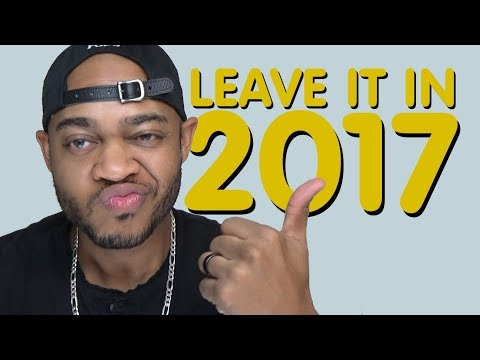 Leave it in 2017!