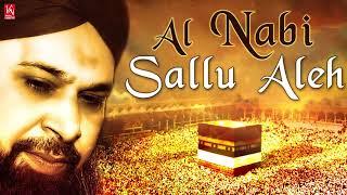 Ramzan Naat 2018 New | Al Nabi Sallu Aleh | Arabic Naats | Owais Raza Qadri Naats | Urdu Naat 2018