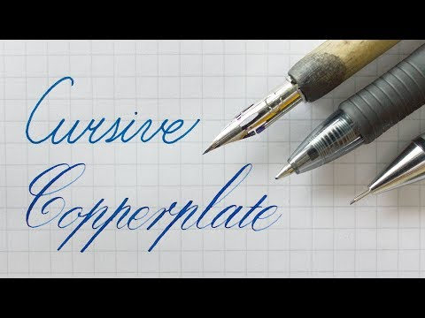 Writing Cursive and Copperplate