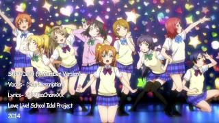 DETAILS BELOW     Hello everyone!  This is the tenth cover in my English Song Covers project for the first season of the anime Love Live! School Idol Project!   Song- Start:Dash! (9 Member Version) English Lyrics by- xXxTeaChanxXx Vocals- IDevilBait (Honoka), Casey Rayz (Kotori), xXxTeaChanxXx (Umi and Niko), xXxAngelofYouthxXx (Maki), xHiddenxWhisperx (Hanayo), 18moptop (Rin), XxStrawberrySakura (Nozomi), and May Mcfly (Eri) Mixing- xXxTeaChanxXx Karaoke made by- xXxAngelofYouthxXx  IDevilBait