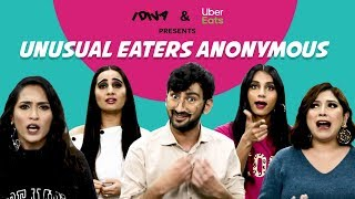 iDIVA - Unusual Eaters Anonymous | When You Love Unusual Food Combinations