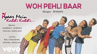 Woh Pehli Baar - Official Audio Song   Pyaar Mein Kabhi Kabhi   Vishal Dadlani
