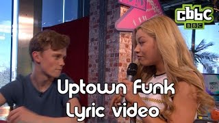 Uptown Funk cover with lyrics on CBBC Friday Download