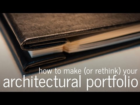 How to make an architectural portfolio (for Architects, Interns and Students)