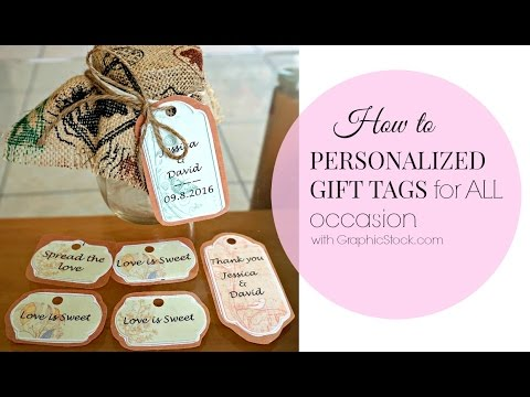 DIY:Personalized tags for Wedding & ALL occasion
