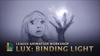 Lux: Binding Light | League Animation Workshop