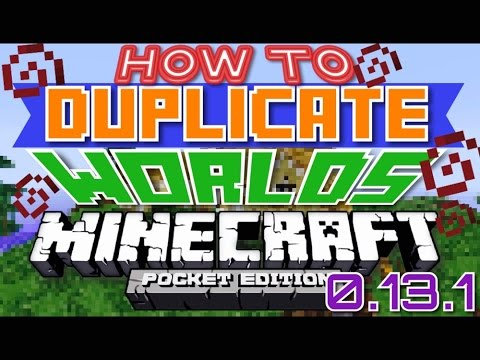 ✔️[MCPE] HOW TO DUPLICATE WORLDS || Minecraft Pocket Edition 0.13.1 (iOS + Android)