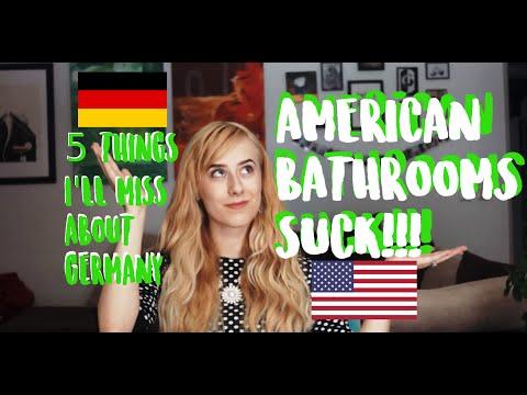 AMERICAN BATHROOMS SUCK!!! 5 German things I'll miss.