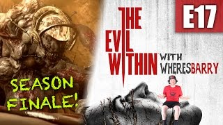 THE EVIL WITHIN | E17 | The End Of All Evil | Let's PLAY IT PRIMETIME (Season 4 Finale)
