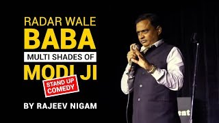 Radar Wale Baba | The Multi Shades of Modi Ji | By Rajeev Nigam