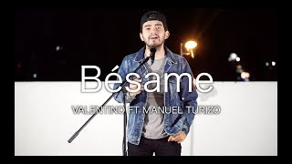 Manuel Turizo ft Valentino Besame