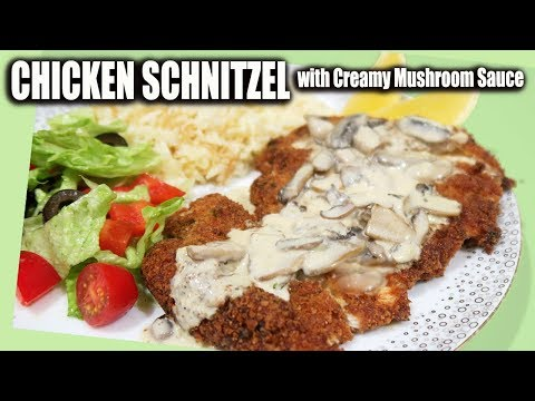 Resep CHICKEN SCHNITZEL With Creamy Mushroom Sauce -- WhatIEatForDinner
