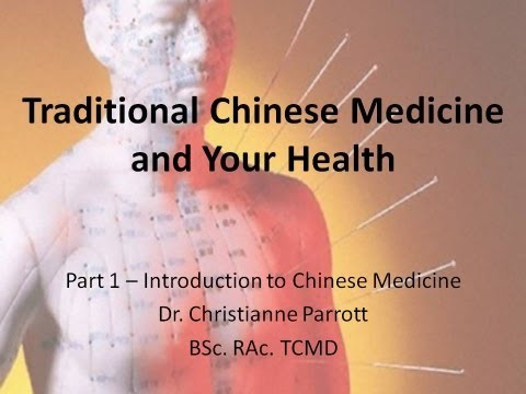 Introduction to Traditional Chinese Medicine - TCM and Your Health Part 1   Calgary Acupuncture