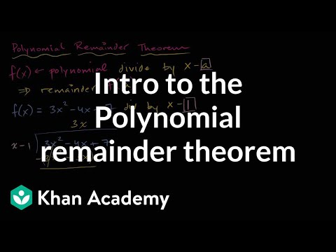 Polynomial remainder theorem   Polynomial and rational functions   Algebra II   Khan Academy