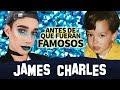 James Charles Antes De Que Fueran Famosos Tati Drama