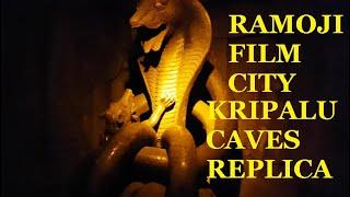 Ramoji Film City - Kripalu Caves