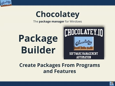 Chocolatey's Package Builder - Generate Packages From Programs And Features Automatically