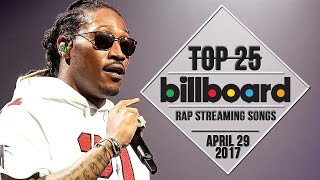 Top 25 • Billboard Rap Songs • April 29, 2017   Streaming-Charts