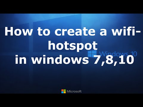 How To Create A Wifi HotSpot in Windows 7,8,10