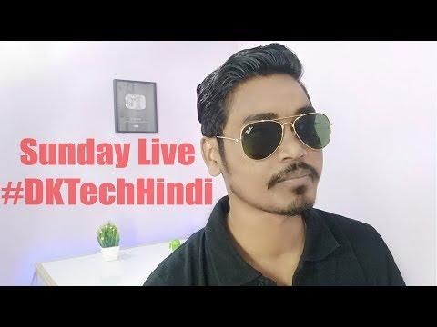 Suday Live.... QnA DK Tech Hindi