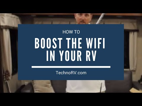 How Can I Boost the Wi-Fi Signal in my RV?