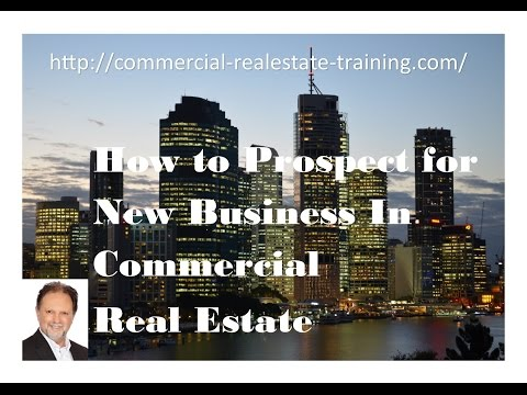 How to  Prospect for Commercial Real Estate Listings - Commercial Real Estate Training online