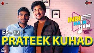 Indie Hain Hum with Darshan Raval | EP 12 Prateek Kuhad | Red Indies | Indie Music Label | Red FM