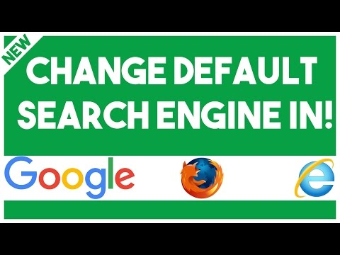 How To Change Default Search Engine In Google, Firefox & Internet Explorer
