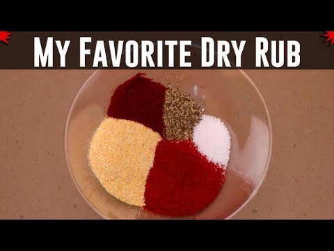 My Favorite Dry Rub - The Sweet Heat Dry Rub