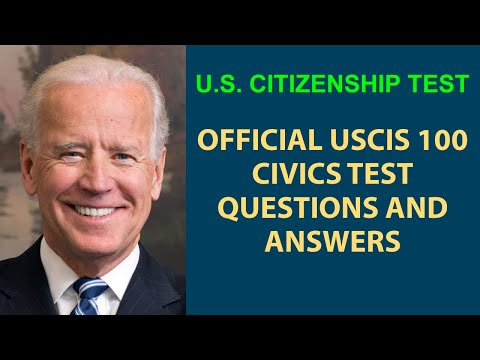 U.S. CITIZENSHIP NATURALIZATION TEST - UPDATED 2018 - ALL OFFICIAL 100 QUESTIONS AND ANSWERS