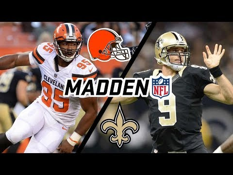 Browns @ Saints {9-16-18} 4TH QTR Simulation (Madden with updated 2018-19 Rosters)