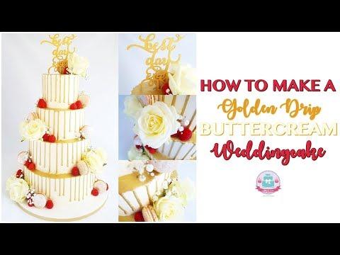 HOW TO MAKE A GOLDEN DRIP BUTTERCREAM WEDDINGCAKE | Abbyliciousz The Cake Boutique
